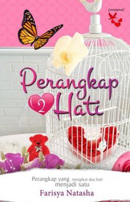Perangkap Dua Hati by Farisya Natasha from Lovenovel Enterprise in Romance category