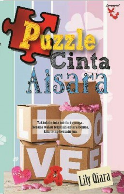 Puzzle Cinta Aisara by Lily Qiara from Lovenovel Enterprise in Romance category