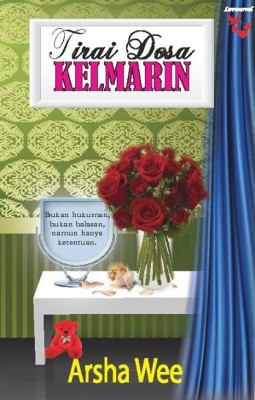 Tirai Dosa Kelmarin by Arsha Wee from Lovenovel Enterprise in General Novel category