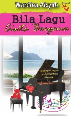 Bila Lagu Cinta Bergema by Wardina Aisyah from Lovenovel Enterprise in Romance category