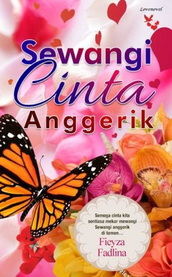 Sewangi Cinta Anggerik by Fieyza Fadlina from Lovenovel Enterprise in Romance category