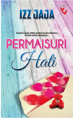 PERMAISURI HATI by IZZ JAJA from Lovenovel Enterprise in Romance category