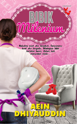 Bibik Milenium by Aein Dhiyauddin from Lovenovel Enterprise in Romance category