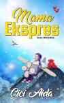 Mama Ekspres - text