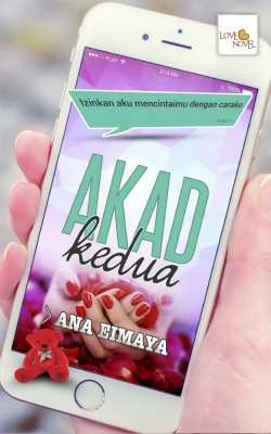 Akad Kedua by Ana Eimaya from Lovenovel Enterprise in Romance category