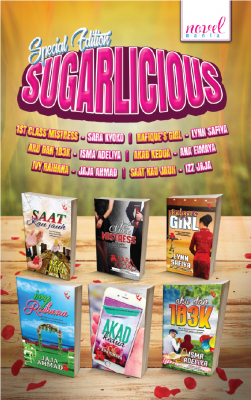 Special Edition Sugarlicious by Sara Kyoko, Lynn Safiya, Isma Adeliya, Ana Eimaya, Jaja Ahmad, Izz Jaja from Lovenovel Enterprise in General Novel category