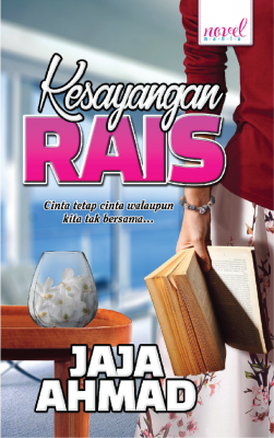 Kesayangan Rais by Jaja Ahmad from Lovenovel Enterprise in General Novel category