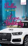 Bella - Love, Unlikely - text