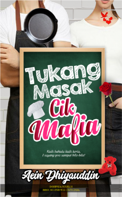 Tukang Masak Cik Mafia by Aein Dhiyauddin from Lovenovel Enterprise in Romance category