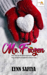 Mr. Frozen (Mini Novel)