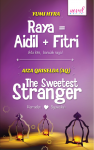 Raya = Aidil + Fitri - The Sweetest Stranger - text
