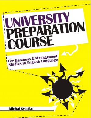 University Preparation Course: For Business And Management Studies In English Language by Michal Sviatko from Michal Sviatko in Business & Management category
