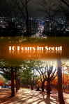 10 Hours in Seoul by Mitta from  in  category