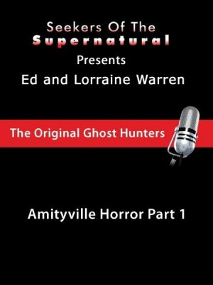 Amityville Part 1 with Ed and Lorraine Warren (Conversations with the Ed and Lorraine Warren) by Taffy Sealyham from OmniMedia Publishing LLC in Religion category