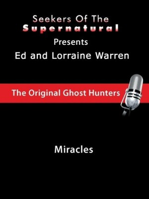 Miracles (Conversations with the Ed and Lorraine Warren) by Taffy Sealyham from OmniMedia Publishing LLC in Religion category