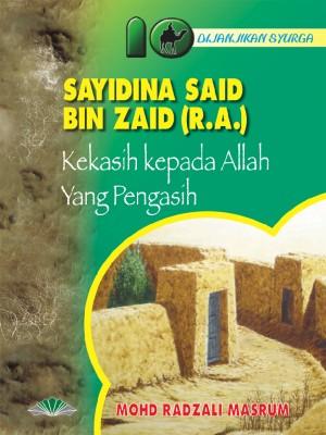 Sayidina Said Bin Zaid r.a. by Mohd. Radzali Masrum from Pustaka Yamien Sdn Bhd in Islam category