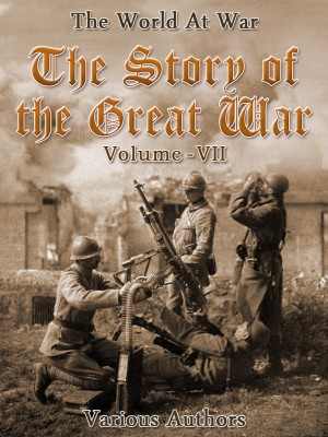 The Story of the Great War, Volume 7 of 8 by Various from OUTSIDE THE BOX ebookpublishing in General Novel category