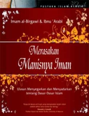 Merasakan Manisnya Iman by Imam al-Birgawi & ibnu Arabi from PT Serambi Ilmu Semesta in Religion category