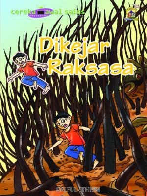 Dikejar Raksasa by Saiful Ithnin from Pustaka Yamien Sdn Bhd in Science category