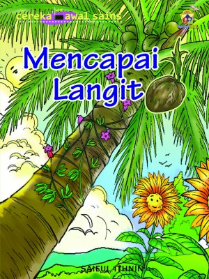Mencapai Langit by Saiful Ithnin from Pustaka Yamien Sdn Bhd in Science category