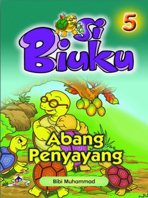 Abang Penyayang by Bibi Mariam Muhammad from Pustaka Yamien Sdn Bhd in Children category