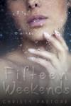 Fifteen Weekends - text