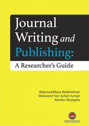 Journal Writing and Publishing: A Researcher's Guide