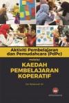 Aktiviti Pembelajaran dan Pemudahcaraan (PdPc) melalu Kaedah Pembelajaran Koperatif - text