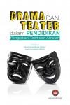 Drama dan Teater dalam Pendidikan: Pengertian, Teori dan Amalan - text