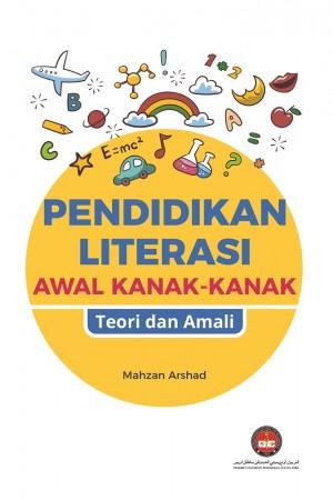 Pendidikan Literasi Awal Kanak-kanak Teori dan Amali