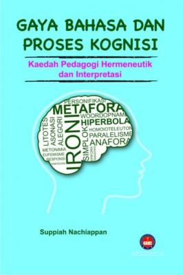 Gaya Bahasa dan Proses Kognisi: Kaedah Pedagogi Hermeneutik dan Interpretasi