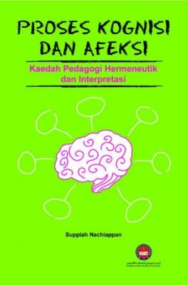 Buku Proses Kognisi dan Afeksi: Kaedah Pedagogi Hermeneutik dan Interpretasi