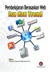 Pembelajaran Berasaskan Web Isu dan Trend - text
