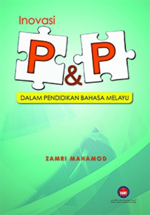 INOVASI P&P DALAM PENDIDIKAN BAHASA MELAYU
