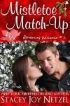 Mistletoe Match-Up (Romancing Wisconsin Series 3) - text