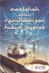 Maslahah dalam Perundangan Hukum Syarak - text