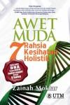 Awet Muda: 7 Rahsia Kesihatan Holistik - text