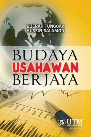 Budaya Usahawan Berjaya by Buerah Tunggak, Hussin Salamon from Penerbit UTM Press in Finance & Investments category