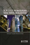 Krisis Pemikiran Seni Bina Malaysia - text
