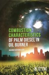 Combustion Characteristics Of Palm Diesel In Oil Burner - text
