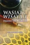 Wasiat & Wisayah dalam Perancangan Harta Prinsip dan Amalan - text