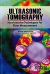 Ultrasonic Tomography: Non-Invasive Techniques for Flow Measurement - text