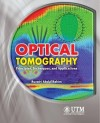 Optical Tomography - Principles, Techniques, and Applications - text