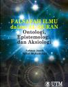 Falsafah Ilmu dalam Al–Quran: Ontologi, Epistemologi, dan Aksiologi - text