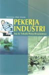 Pekerja Industri - Isu & Teknik Penyelesaiannya - text