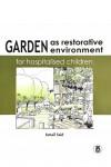 Garden as Restorative Environment for Hospitalised Children - text