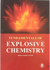 Fundamentals Of Explosive Chemistry - text