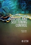 Introduction to Adaptive and Self-tuning Control - text