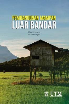 Pembangunan Mampan Luar Bandar by Ubong Imang & Ibrahim Ngah from Penerbit UTM Press in Lifestyle category