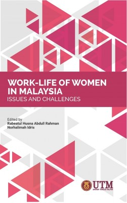 Work-Life of Women in Malaysia: Issues and Challenges